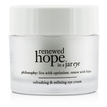 PhilosophyRenewed Hope In a Jar Refreshing & Refining Eye Cream 15ml/0.5oz